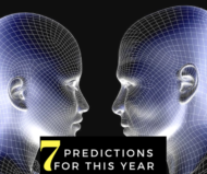 7 Predictions for the Year, What to do about them and One Best Investment Ever